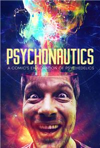 Psychonautics: A Comic's Exploration of Psychedelics (2018) 1080p Poster
