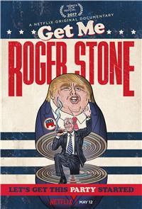 Get Me Roger Stone (2017) 1080p Poster