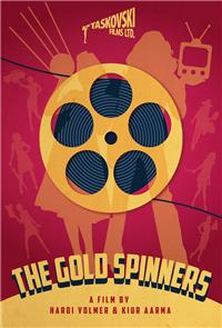 The Gold Spinners (2013) 1080p Poster