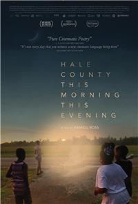 Hale County This Morning, This Evening (2018) Poster