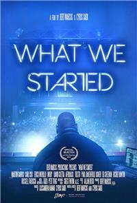 What We Started (2018) Poster