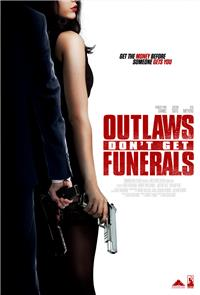 Outlaws Don't Get Funerals (2019) Poster