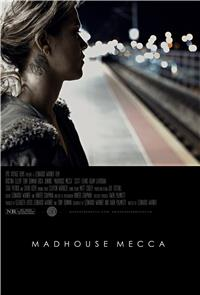 Madhouse Mecca (2018) 1080p Poster