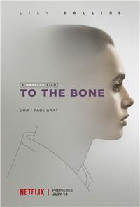 To the Bone (2017) 1080p Poster