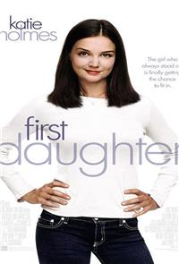 First Daughter (2004) 1080p Poster