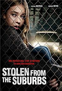 Stolen from the Suburbs (2015) 1080p Poster