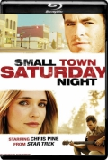 Small Town Saturday Night (2010) 1080p Poster