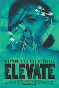 Elevate (2018) 1080p Poster
