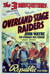 Overland Stage Raiders (1938) Poster