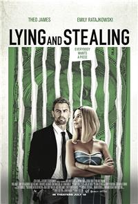 Lying and Stealing (2019) Poster