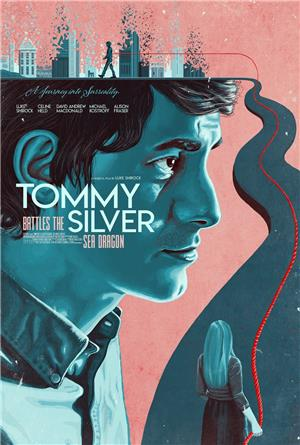 Tommy Battles the Silver Sea Dragon (2018) Poster