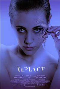 Replace (2017) Poster