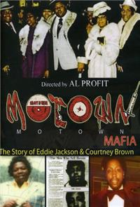 Motown Mafia: The Story of Eddie Jackson and Courtney Brown (2011) 1080p Poster