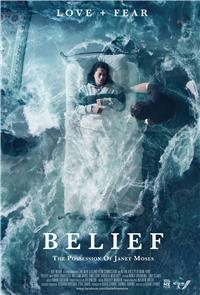 Belief: The Possession of Janet Moses (2015) 1080p Poster