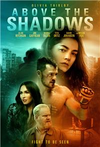 Above the Shadows (2019) Poster