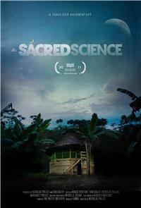 The Sacred Science (2011) 1080p Poster