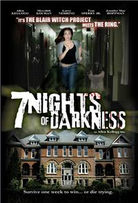 7 Nights Of Darkness (2011) Poster