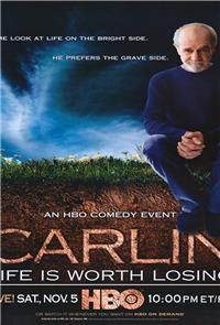 George Carlin: Life Is Worth Losing (2005) Poster