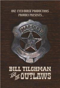 Bill Tilghman and the Outlaws (2019) Poster