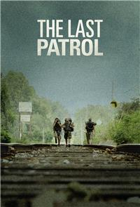 The Last Patrol (2014) 1080p Poster