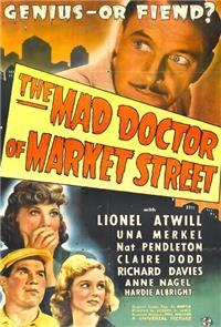 The Mad Doctor of Market Street (1942) Poster