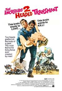 The Incredible 2-Headed Transplant (1971) Poster