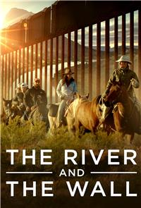 The River and the Wall (2019) 1080p Poster