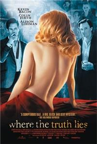 Where the Truth Lies (2005) 1080p Poster