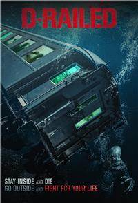D-Railed (2019) 1080p Poster