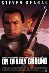 On Deadly Ground (1994) 1080p Poster