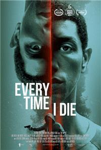 Every Time I Die (2019) Poster