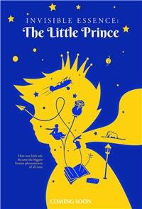 Invisible Essence: The Little Prince (2018) 1080p Poster