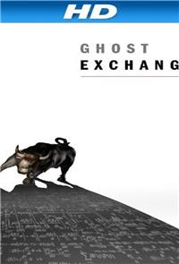Ghost Exchange (2013) Poster