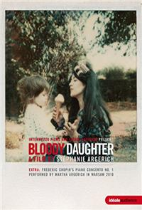 Bloody Daughter (2012) poster