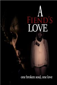 A Fiend's Love (2019) Poster