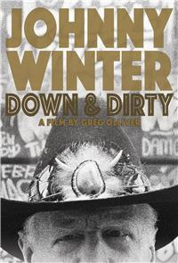 Johnny Winter: Down & Dirty (2014) 1080p Poster