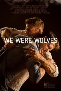 We Were Wolves (2014) 1080p Poster