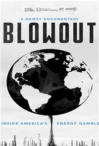 Blowout: Inside America's Energy Gamble (2018) 1080p poster