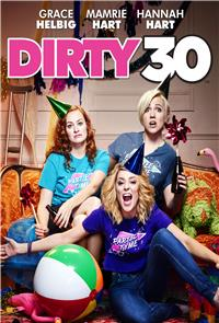 Dirty 30 (2016) 1080p Poster