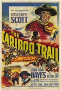 The Cariboo Trail (1950) 1080p Poster