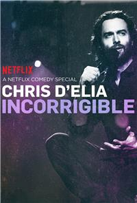 Chris D'Elia: Incorrigible (2015) 1080p Poster