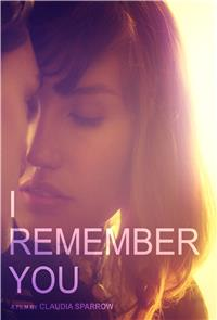 I Remember You (2015) 1080p Poster
