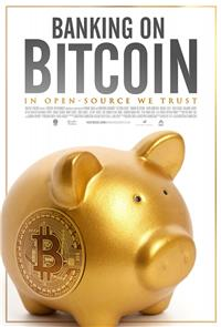 Banking on Bitcoin (2016) 1080p Poster