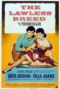 The Lawless Breed (1953) 1080p Poster