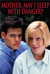 Mother, May I Sleep with Danger? (1996) 1080p Poster
