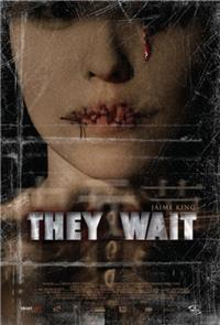 They Wait (2007) 1080p Poster