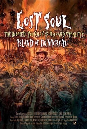 "Lost Soul: The Doomed Journey of Richard Stanley's ""Island of Dr. Moreau"" (2014) 1080p Poster"