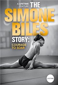 The Simone Biles Story: Courage to Soar (2018) 1080p Poster