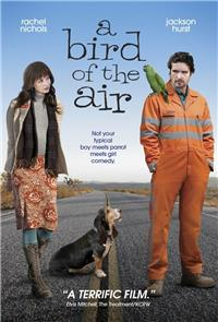 A Bird of the Air (2011) 1080p Poster