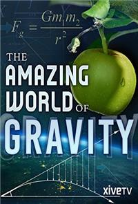 Gravity and Me: The Force That Shapes Our Lives (2017) 1080p Poster